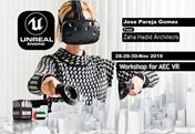 Architecture, Engineering and VR with UNREAL Dubai Workshop (Zaha Hadid)